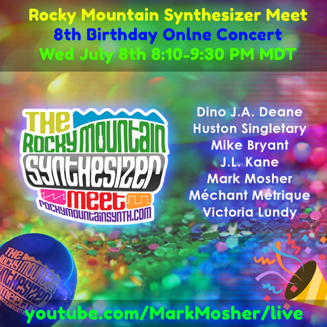 Rocky Mountain Synthesizer Meet: 8th Birthday Streaming Concert Event