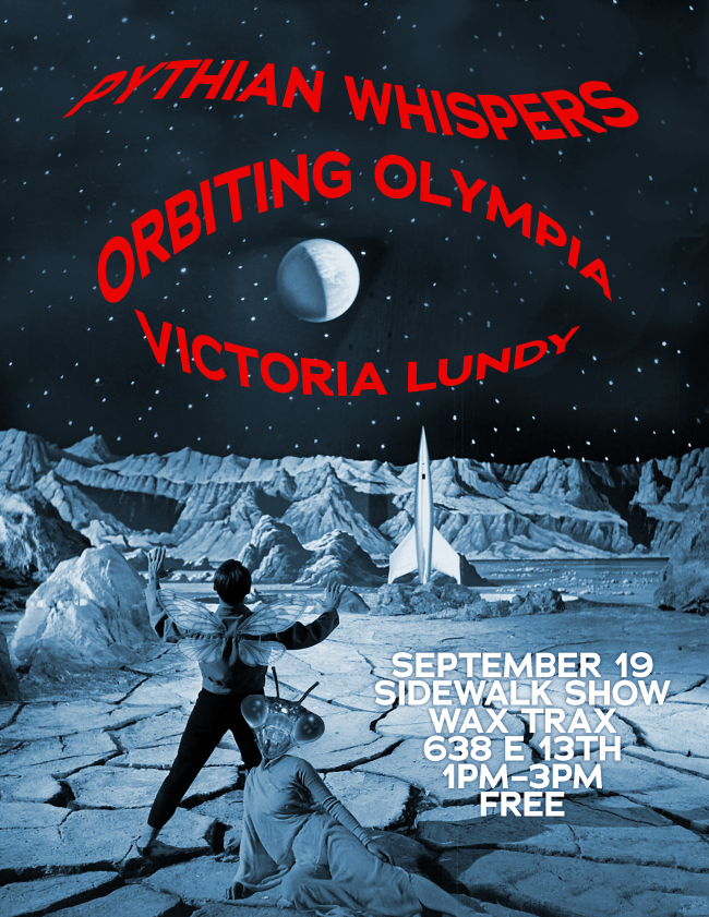 Wax Trax Sidewalk Show: September 19 with Pythian Whispers and Orbiting Olympia